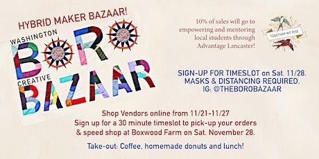 Boro Bazaar 2020 - Hybrid Makers Market! tickets