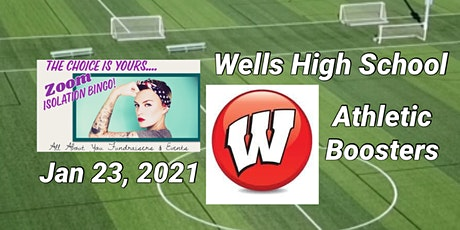 YOUR CHOICE Bingo to Benefit Wells High School Athletic Boosters tickets
