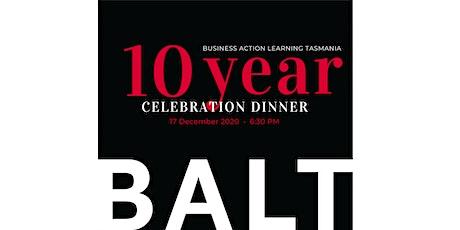 BALT 10 Year Celebration Dinner tickets