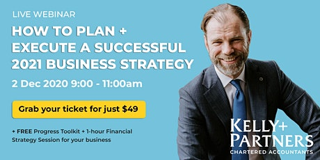 How to Plan + Execute A Successful 2021 Business Strategy - The K+P Way tickets