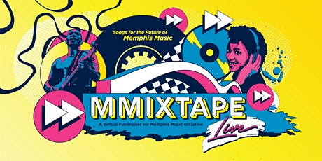 MMIxTape Live: Songs for the Future of Memphis Music tickets