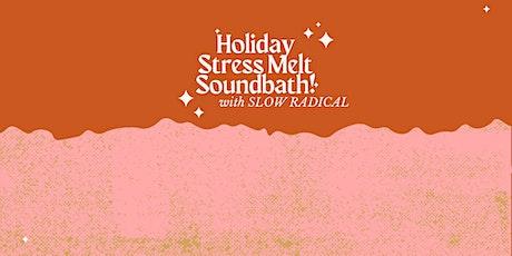 Holiday Stress Melt Soundbath tickets