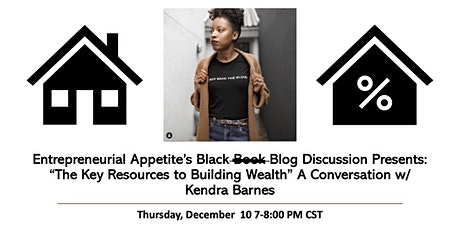 Entrepreneurial Appetite Presents: The Key Resources to Building Wealth tickets