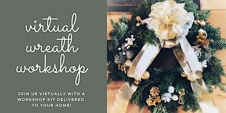 Holiday Wreath Workshop - Virtual tickets
