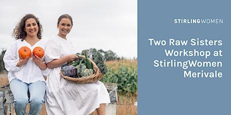 Stirling Women Merivale X Two Raw Sisters Workshop