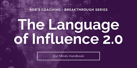 The Language of Influence - An Esoteric & Intimate Style of Communication tickets