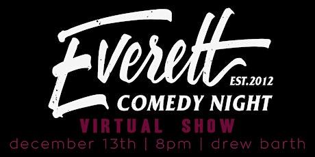 Everett Comedy Night w/ Drew Barth (VIRTUAL) tickets