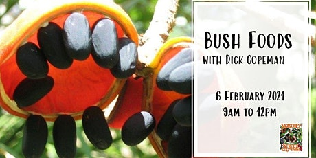 Bush Foods with Dick Copeman tickets