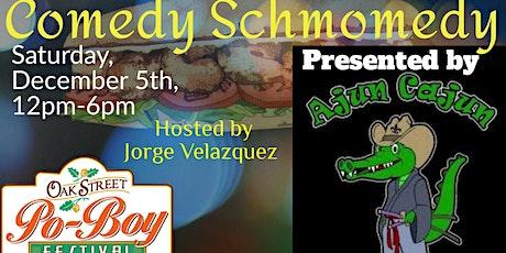 Comedy Schmomedy @ poboyfest tickets
