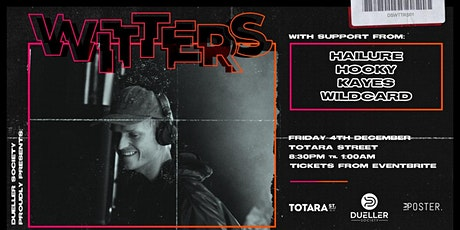 WITTERS (AKL) - Mount Maunganui - Drum and Bass Night tickets