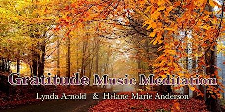 Gratitude Music Meditation with Lynda Arnold & Helane Marie Anderson tickets