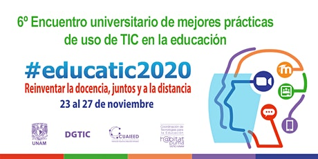 Encuentro #educatic2020 UNAM boletos