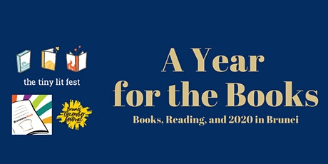 A Year for the Books: Books, Reading, and 2020 in Brunei tickets