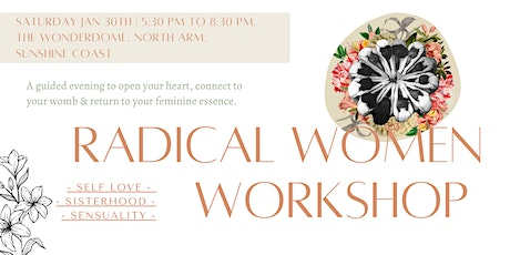 Copy of Radical Women - Self Love, Sisterhood & Sensuality - Jindabyne tickets