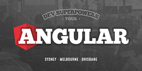 Angular Superpowers Tour - Brisbane tickets
