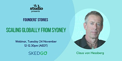 Founders' Stories: Claus von Hessberg, SkedGo/ Scaling globally from Sydney