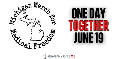 Michigan March for Medical Freedom 2021 tickets