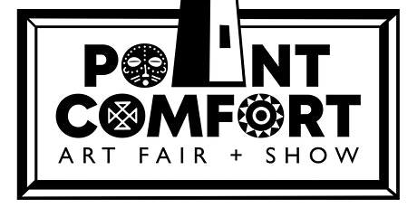 Point Comfort Art Fair + Show tickets