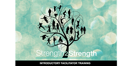 Strength2Strength Program - Introductory Facilitator Training tickets