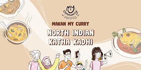 Makan My Curry: Katha Kadhi tickets