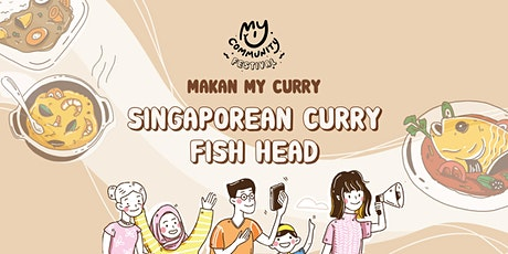 Makan My Curry: Singaporean Fish Head Curry tickets