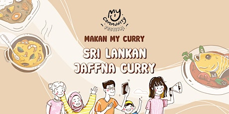 Makan My Curry: Sri Lankan Jaffna Curry tickets