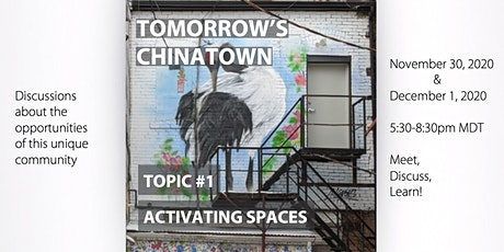 Tomorrow's Chinatown: Activating Spaces tickets