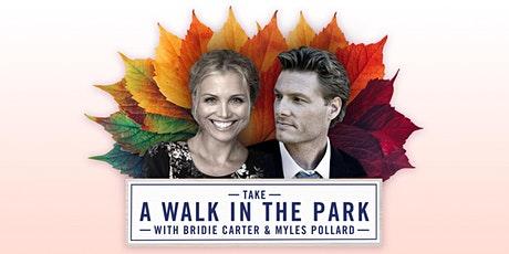 Take A WALK IN THE PARK with Bridie Carter and Myles Pollard tickets