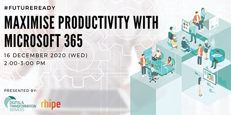 Maximise Productivity with Microsoft 365 tickets