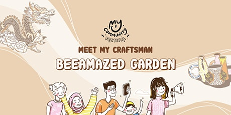 Meet My Craftsman: John Chong of BeeAmazed tickets