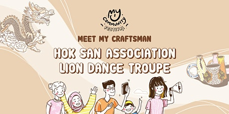 Meet My Craftsman: Sugen Ramiah of Hok San Association tickets