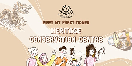 Meet My Practitioner: Heritage Conservation Centre tickets
