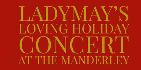 LadyMay's Loving Holiday Concert tickets