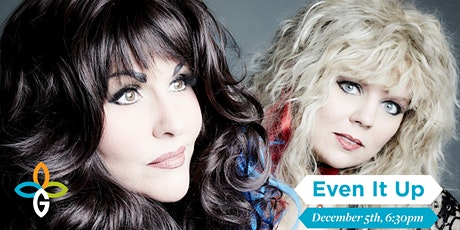 Even It Up: The Ultimate Heart Tribute Band tickets