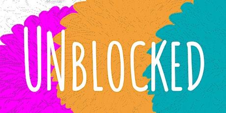 Unblocked! tickets