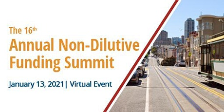 16th Annual Non-Dilutive Funding Summit tickets