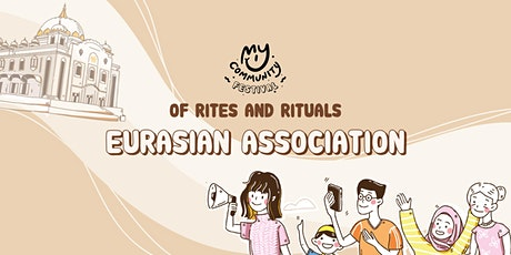 Of Rites and Rituals: Eurasian Association tickets