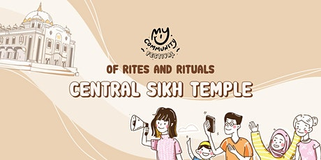 Of Rites and Rituals: Central Sikh Temple tickets