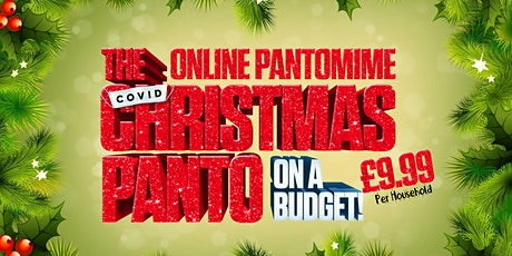 THE COVID CHRISTMAS PANTO (ON A BUDGET) tickets