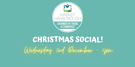 Market Harborough Chamber of Commerce Christmas Social: Wine Tasting & Quiz tickets
