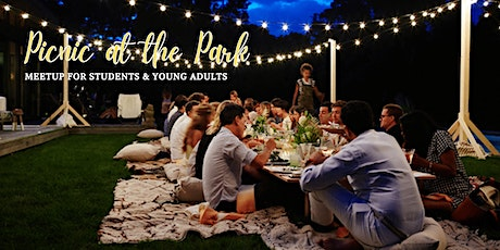 Picnic At The Park - Meet Up for Students & Young Adults tickets