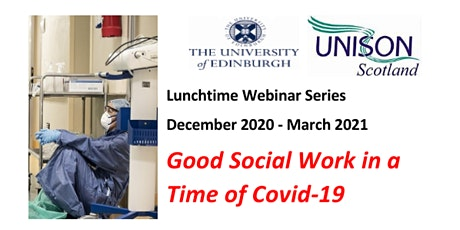 Good Social Work in the Time of Covid-19 - UNISON Scotland SWIG tickets