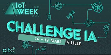Challenge IA de l'IoT Week by CITC billets