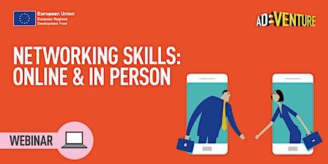ADVENTURE Business Workshop - Networking Skills: Online & In Person tickets