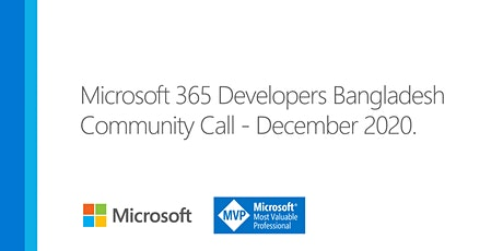 Microsoft 365 Developers Community Call - December, 2020 tickets