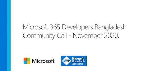 Microsoft 365 Developers Community Call - November, 2020 tickets