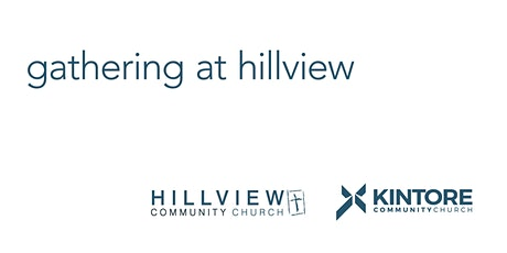 Gathering at Hillview tickets