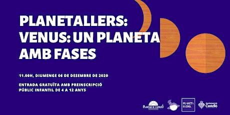 "Planetaller Infantil Planetari ""Venus: un planeta amb fases"" entradas"