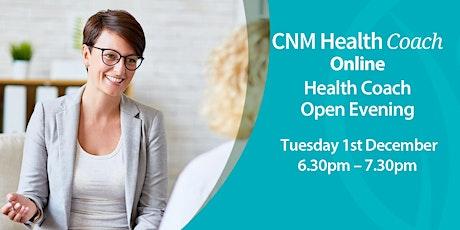 Health Coach Online Open Evening - Tuesday 1st December 2020 tickets