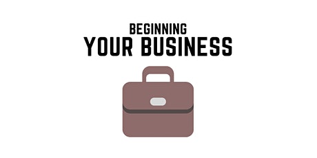 Beginning Your Business tickets